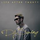 LIFE AFTER TWENTY/DJ SWING