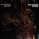 The Ancient Drones/ZANZIBAR BLUES