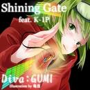 Shining Gate (feat. K-1P)/GUMI