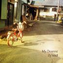 My Dearest/2y'soul