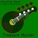 Treasure Hunter/According Sound