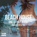 BEACH HOUSE (DJ PMX ver.) [feat. KOHKI]/ONE-G