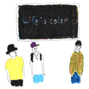 Life is color/尻跳楽団