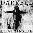 DEAD INSIDE/DARRELL