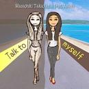 Talk To Myself/永井アサミ & 高山誠之