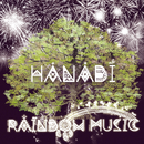 HANABI/RAINBOW MUSIC