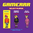 Gamerrr (feat. Yuskey Carter & Elle Teresa)/KLOOZ