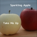 Take Me Up/Sparkling Apple