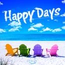 Happy Days/Smile Life