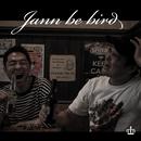 のんだくれブギー (feat. サイプレス上野)/jannbebird