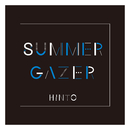 SUMMERGAZER/HINTO