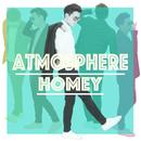 ATMOSPHERE/HOMEY
