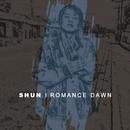 Romance Dawn/SHUN