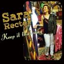Keep It That Way/Sara Rector