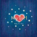 My Girl/Baby It's You