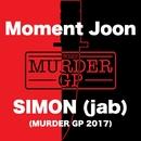 SIMON - jab - (Murder GP 2017)/Moment Joon