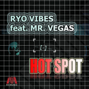 HOT SPOT (6blocc's trapped in the club remix) [feat. Mr.Vegas]/RYO VIBES & 6 Blocc