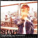 ココじゃない (feat. K-MASSIVE)/SHAPE