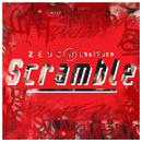 Scramble/Zeus N' LostFace