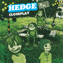 CLOSEPLAY/HEDGE