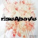 LIFE/riseAbove
