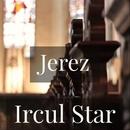 Jerez [劇場盤]/Ircul Star