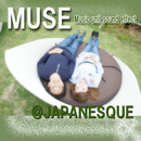 MUSE@JAPANESQUE/MUSE