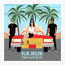 Blue Dream/The Flavr Blue