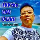Luv The Life U Live/C-SAR
