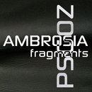 AMBROSIA fragments/PSGOZ