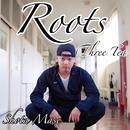 Roots / Three Tea/間瀬翔太