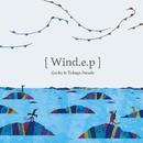 Wind.e.p/Gecko&Tokage Parade