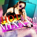 HOT MIXXX!! -Girls Dance Up- Mixed By DJ Celly/DJ Celly