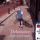 Lost And Found/Debonaire