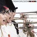 CREAM EXPLOSION/FIRE HORNS