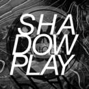 Shadow Play/PELICAN FANCLUB