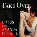 Take Over/Lotus