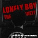 LONELY BOY/THE LIAR HONEYS