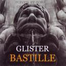 Bastille/Glister