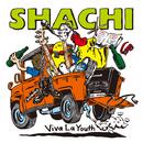 Viva La Youth/SHACHI