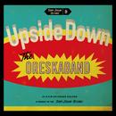 Upside Down/オレスカバンド