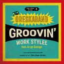 Groovin' Work Stylee (feat. Ja-ge George)/オレスカバンド