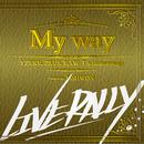 My way/YZERR, ZEUS, RAW-T & Jinmenusagi