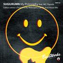 My Philosophy (Takkyu Ishino's Techno Is My Philosophy Call Me Acid House Mix)/SUGIURUMN