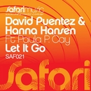 Let It Go [feat. Paula P. Cay]/David Puentez & Hanna Hansen
