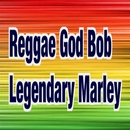 Reggae God Bob Legendary Marley/C-SAR