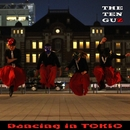 Dancing in TOKIO/The TENGUZ