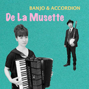 De La Musette/Banjo & Accordion