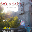 Let's to the Sun/SIZUKU