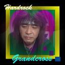 Hardrock/Grandcross
